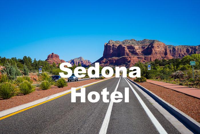 セドナおすすめホテル